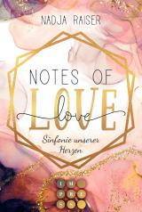 Cover-Bild Notes of Love. Sinfonie unserer Herzen