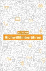 Cover-Bild #ichwillihnberühren