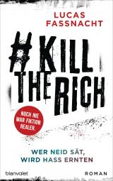 Cover-Bild #KillTheRich - Wer Neid sät, wird Hass ernten