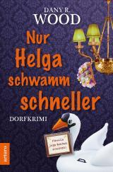 Cover-Bild Nur Helga schwamm schneller