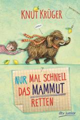 Cover-Bild Nur mal schnell das Mammut retten