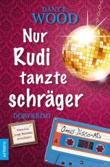 Cover-Bild Nur Rudi tanzte schräger