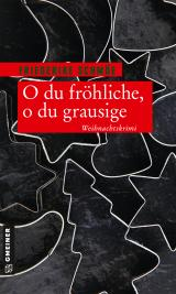 Cover-Bild O du fröhliche, o du grausige