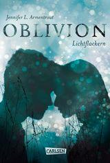 Cover-Bild Oblivion 3. Lichtflackern (Opal aus Daemons Sicht erzählt)