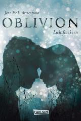 Cover-Bild Obsidian 0: Oblivion 3. Lichtflackern (Opal aus Daemons Sicht erzählt)
