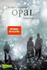 Cover-Bild Obsidian 3: Opal. Schattenglanz (mit Bonusgeschichten)