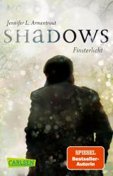 Cover-Bild Obsidian: Shadows. Finsterlicht (Obsidian-Prequel)