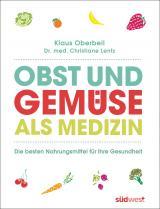 Cover-Bild Obst und Gemüse als Medizin