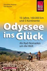Cover-Bild Odyssee ins Glück - Als Rad-Nomaden um die Welt