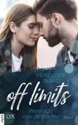 Cover-Bild Off Limits - Wenn ich von dir träume