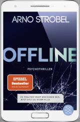 Cover-Bild Offline - Du wolltest nicht erreichbar sein. Jetzt sitzt du in der Falle.