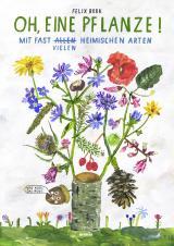 Cover-Bild Oh, eine Pflanze!