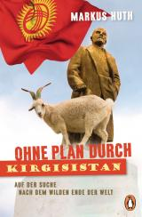 Cover-Bild Ohne Plan durch Kirgisistan