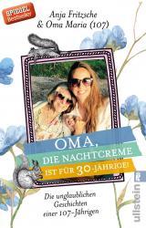 Cover-Bild Oma, die Nachtcreme ist für 30-Jährige!