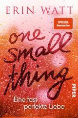 Cover-Bild One Small Thing – Eine fast perfekte Liebe