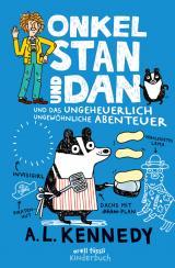 Cover-Bild Onkel Stan und Dan und das ungeheuerlich ungewöhnliche Abenteuer