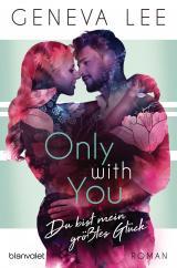 Cover-Bild Only with You - Du bist mein größtes Glück