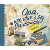 Cover-Bild Opa, wie war's bei dir damals?