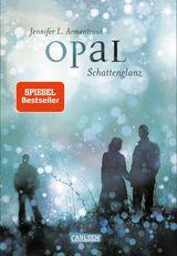 Cover-Bild Opal. Schattenglanz