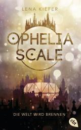 Cover-Bild Ophelia Scale - Die Welt wird brennen