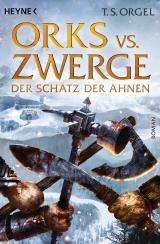 Cover-Bild Orks vs. Zwerge - Der Schatz der Ahnen