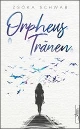Cover-Bild Orpheustränen