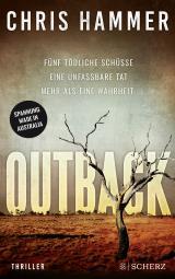 Cover-Bild Outback - Fünf tödliche Schüsse. Eine unfassbare Tat. Mehr als eine Wahrheit