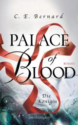 Cover-Bild Palace of Blood - Die Königin