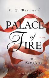 Cover-Bild Palace of Fire - Die Kämpferin