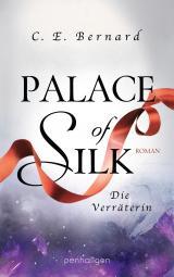 Cover-Bild Palace of Silk - Die Verräterin