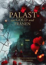 Cover-Bild Palast aus Gold und Tränen