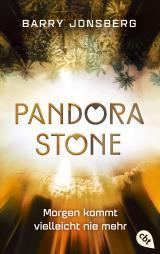 Cover-Bild Pandora Stone - Morgen kommt vielleicht nie mehr