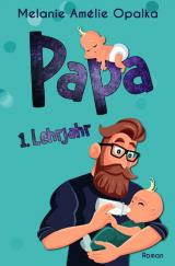 Cover-Bild Papa – 1. Lehrjahr
