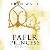 Cover-Bild Paper Princess (Paper-Reihe 1)