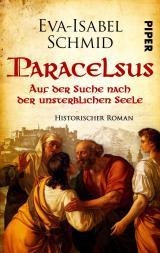 Cover-Bild Paracelsus - Auf der Suche nach der unsterblichen Seele