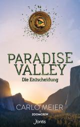 Cover-Bild Paradise Valley: Die Entscheidung
