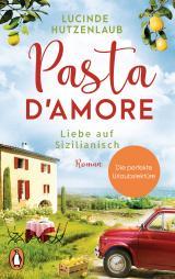 Cover-Bild Pasta d'amore - Liebe auf Sizilianisch
