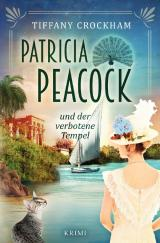 Cover-Bild Patricia Peacock-Reihe / Patricia Peacock und der verbotene Tempel