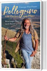 Cover-Bild Pellegrino - Vom Playboy zum Pilger