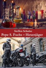 Cover-Bild Pepe S. Fuchs - Hexenjäger