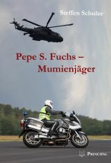 Cover-Bild Pepe S. Fuchs - Mumienjäger