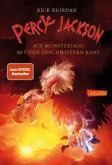 Cover-Bild Percy Jackson - Auf Monsterjagd mit den Geschwistern Kane (Percy Jackson)