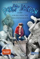Cover-Bild Percy Jackson erzählt: Griechische Heldensagen
