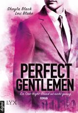 Cover-Bild Perfect Gentlemen - Ein One-Night-Stand ist nicht genug