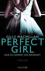 Cover-Bild Perfect Girl - Nur du kennst die Wahrheit