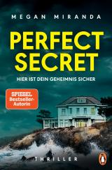 Cover-Bild Perfect Secret – Hier ist Dein Geheimnis sicher