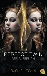 Cover-Bild Perfect Twin - Der Aufbruch