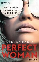 Cover-Bild Perfect Woman – Was weißt du wirklich über sie? -