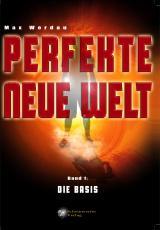 Cover-Bild Perfekte neue Welt