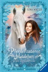 Cover-Bild Pferdeflüsterer-Mädchen, Band 1: Rubys Entscheidung